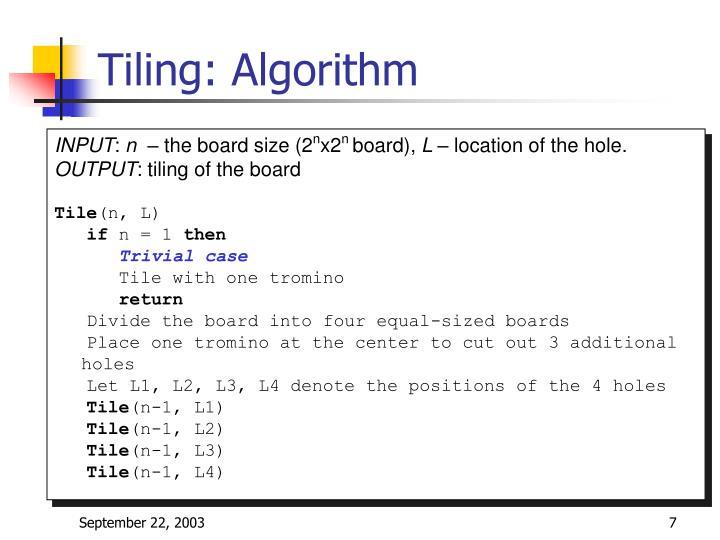 Tiling: Algorithm