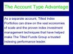 the account type advantage