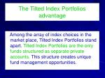 the tilted index portfolios advantage