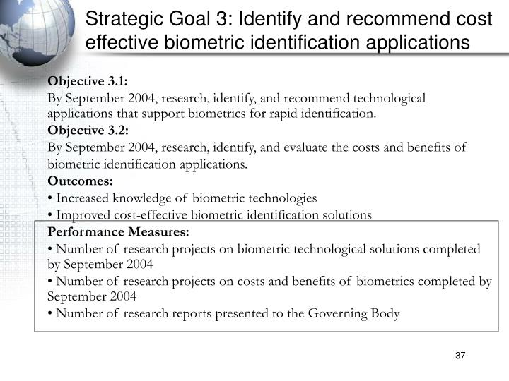 Strategic Goal 3: Identify and recommend cost