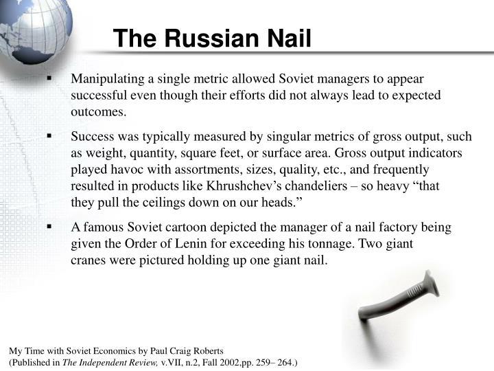 The Russian Nail