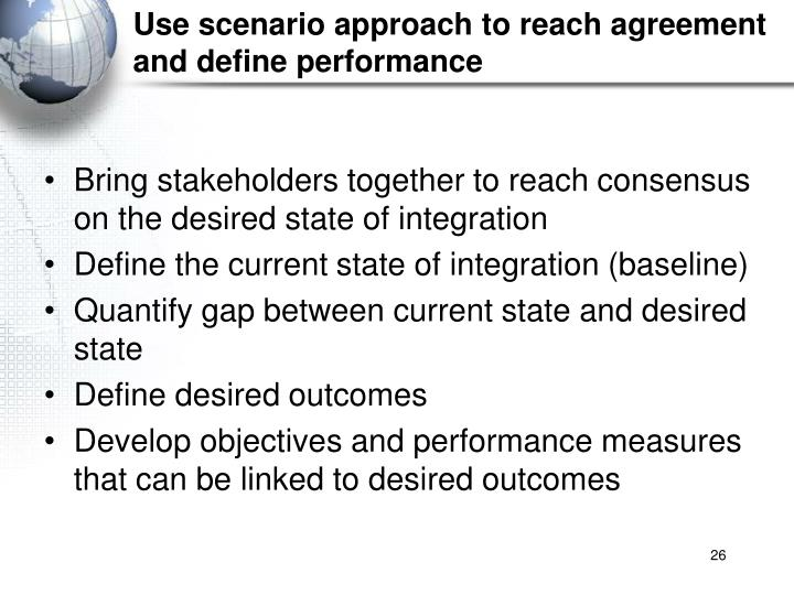 Use scenario approach to reach agreement and define performance