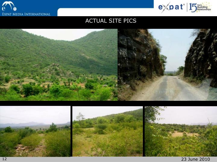 ACTUAL SITE PICS