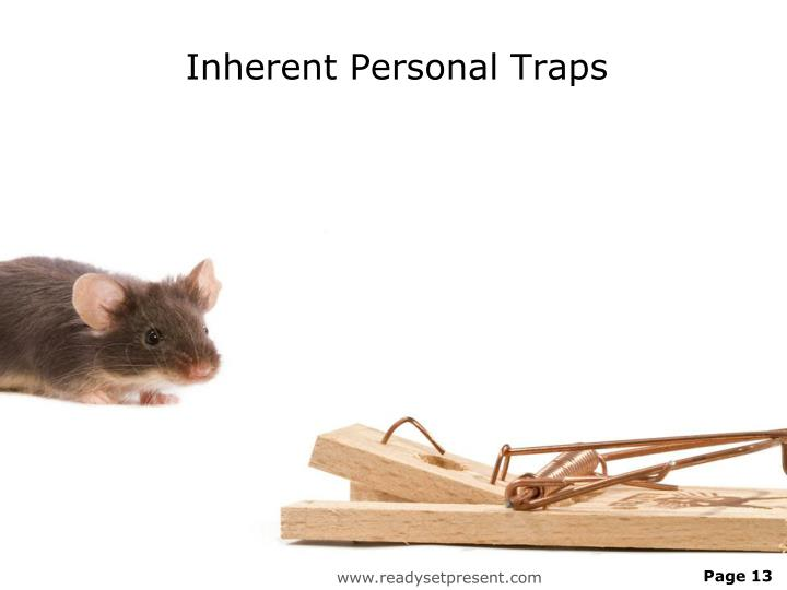 Inherent Personal Traps