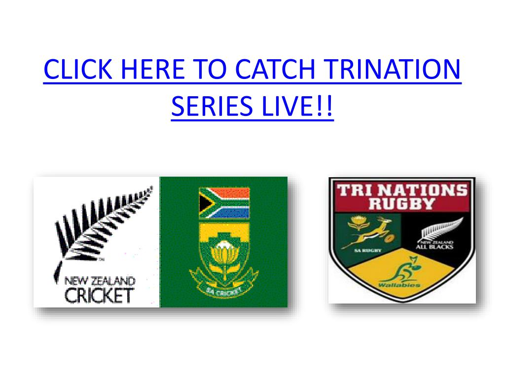 click here to catch trination series live l.