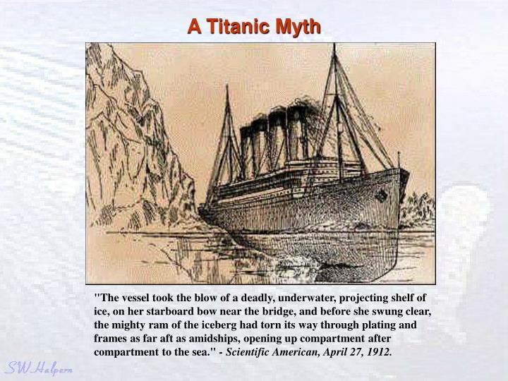 A titanic myth