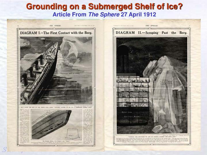 Grounding on a Submerged Shelf of Ice?