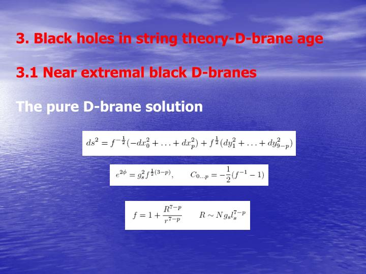 3. Black holes in string theory-D-brane age