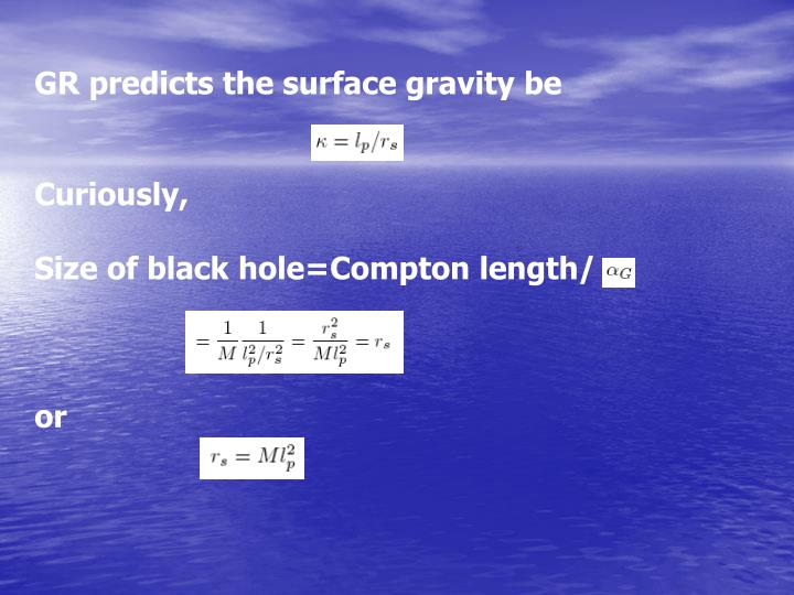 GR predicts the surface gravity be