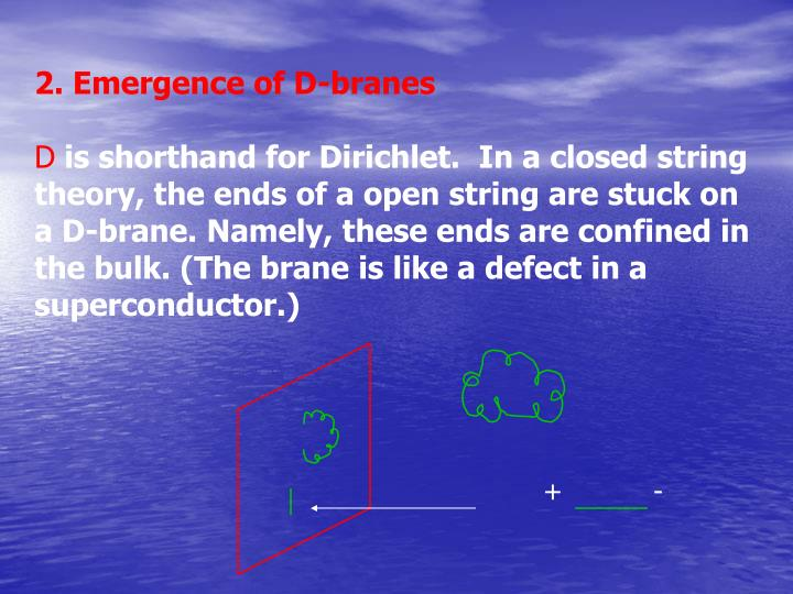 2. Emergence of D-branes