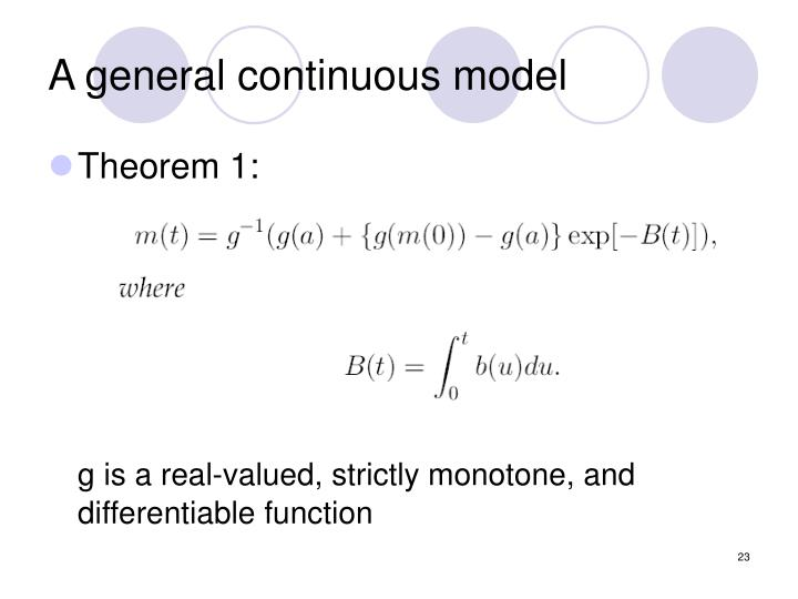 A general continuous model