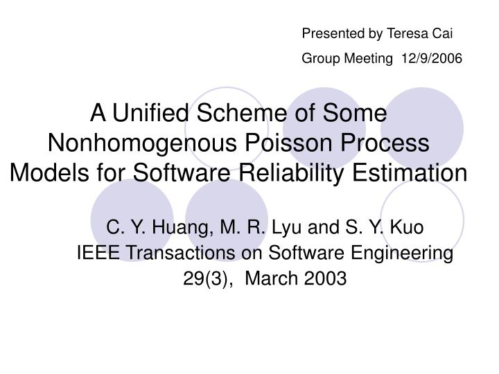 A unified scheme of some nonhomogenous poisson process models for software reliability estimation
