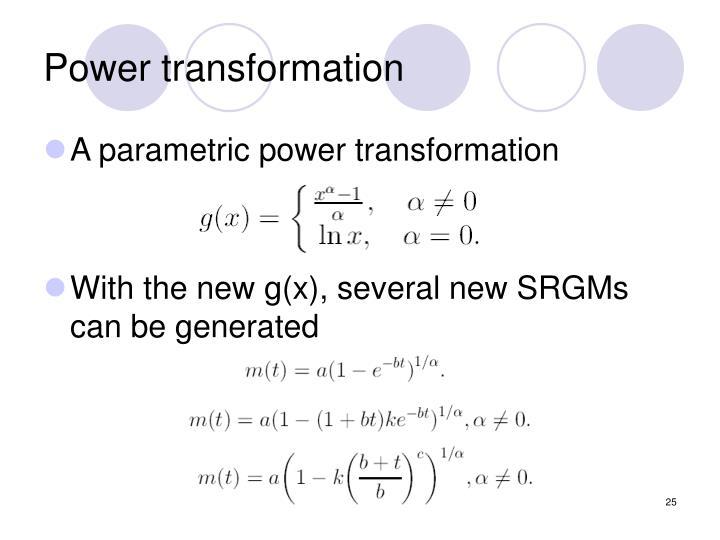 Power transformation