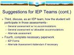 suggestions for iep teams cont
