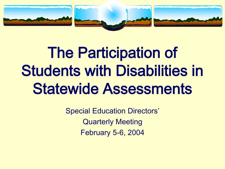 the participation of students with disabilities in statewide assessments n.