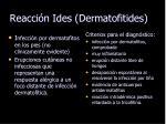 reacci n ides dermatofitides