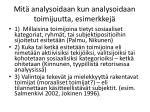 mit analysoidaan kun analysoidaan toimijuutta esimerkkej