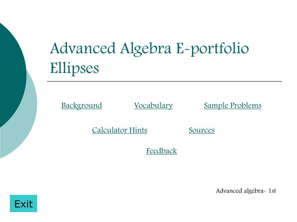 Ppt Advanced Algebra E Portfolio Ellipses Powerpoint Presentation
