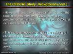 the piostat study background cont1