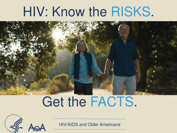 Hiv know the risks
