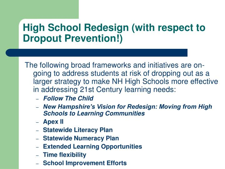 High School Redesign (with respect to Dropout Prevention!)