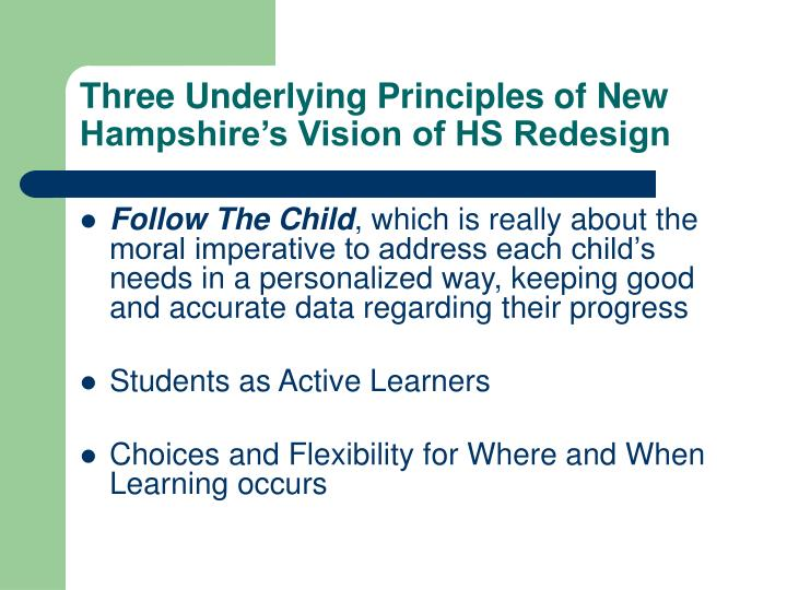 Three Underlying Principles of New Hampshire's Vision of HS Redesign