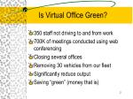 is virtual office green