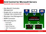 grid control for microsoft servers systematic way to extend system coverage