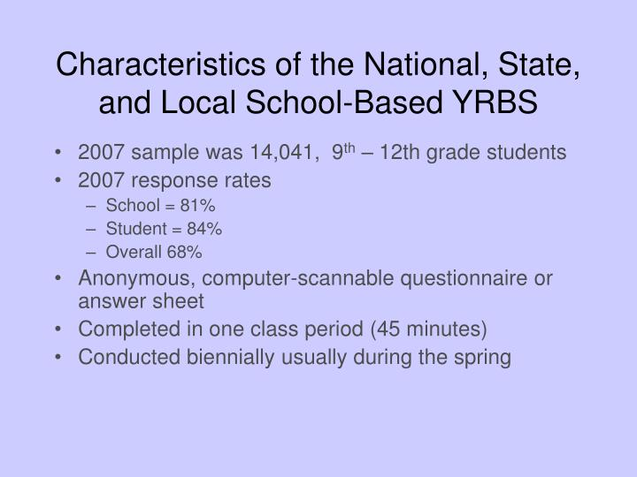 Characteristics of the National, State,