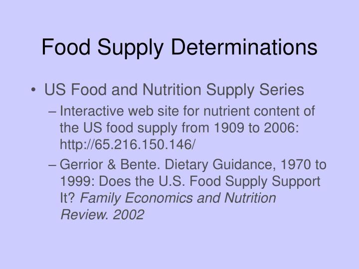 Food Supply Determinations
