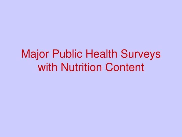 Major Public Health Surveys with Nutrition Content
