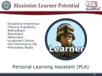 maximize learner potential