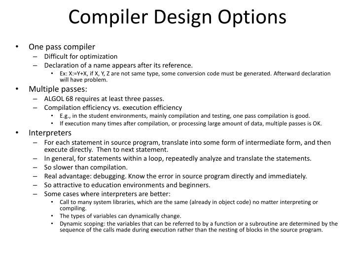 Compiler Design Options