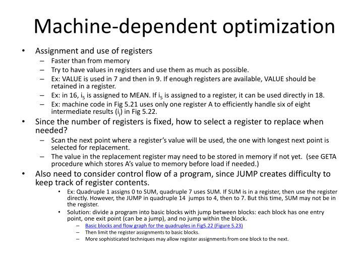 Machine-dependent optimization