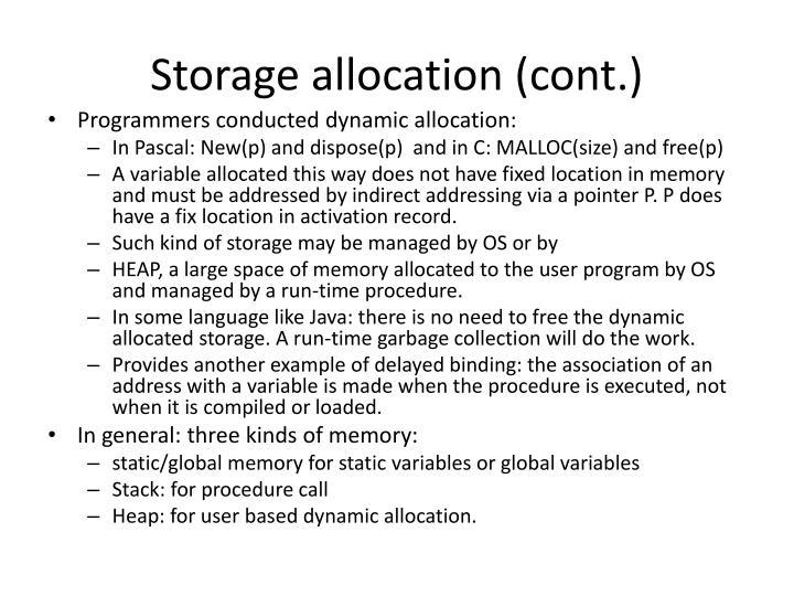 Storage allocation (cont.)