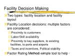 facility decision making