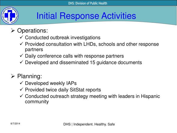 Initial Response Activities