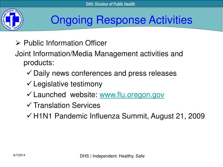 Ongoing response activities
