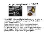 le gramophone 1887