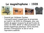 le magn tophone 1928