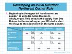 developing an initial solution northwest corner rule1