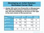 developing an initial solution northwest corner rule2