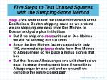 five steps to test unused squares with the stepping stone method3