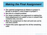 making the final assignment