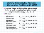 solving the executive furniture corporation problem with modi2