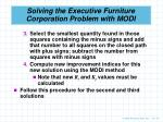 solving the executive furniture corporation problem with modi4