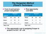 the hungarian method flood s technique2