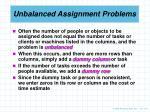 unbalanced assignment problems
