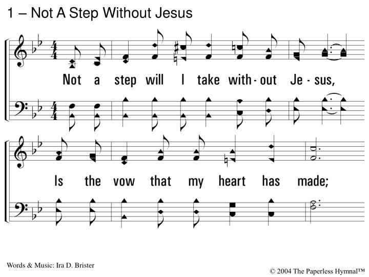 1 not a step without jesus n.