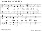 2 not a step without jesus
